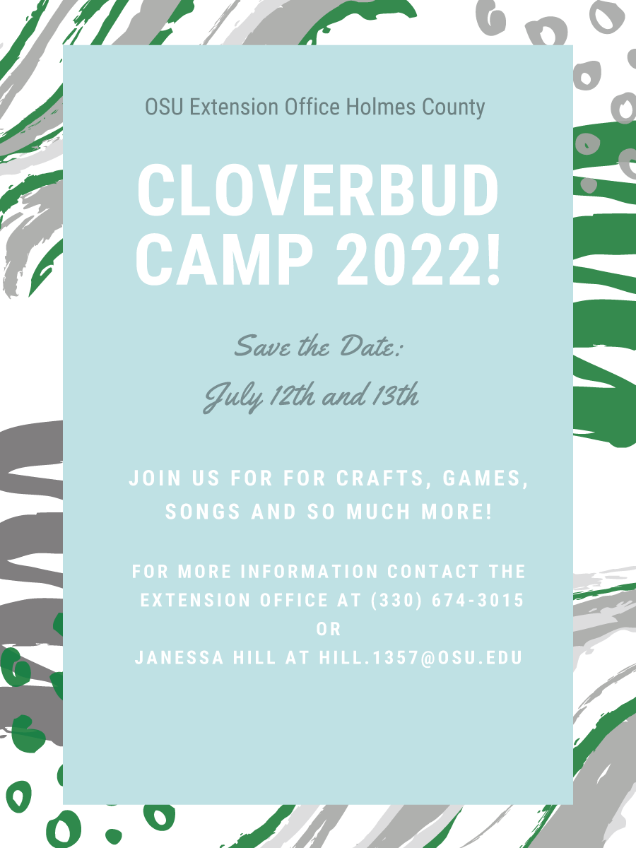 2022 Holmes County Cloverbud Day Camp save the Date